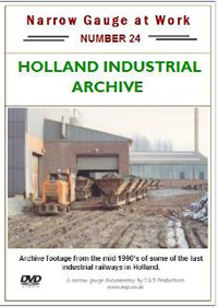 Narrow Gauge at Work 24: Holland Industrial Archive